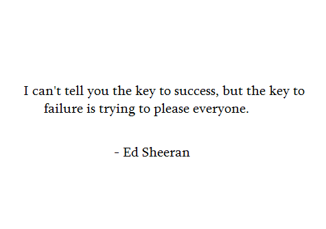 Ed-Sheeran Quote
